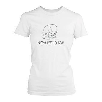 Ingenstans att bo Polar Bear kvinnors skjorta Earth Day Spara isbjörn kampanj