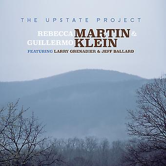 Martin, Rebecca / Klein, Guillermo - The Upstate Project [CD] USA import