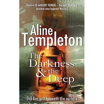 A escuridão e o profundo por Aline Templeton - livro 9780340838570