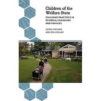 Barn av välfärdsstat - civiliserande praxis i skolor - barn