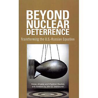 Beyond ydinpelotteen - muuttaa Yhdysvaltojen ja Venäjän yhtälö mennessä