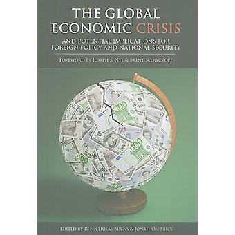 The Global Economic Crisis - And Potential Implications for Foreign Po