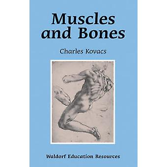 Muskler og knogler af Charles Kovacs - 9780863155550 bog