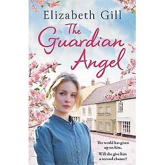 The Guardian Angel by Elizabeth Gill - 9781786482631 Book