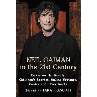 Neil Gaiman in the 21st Century - Essays on the Novels - Children's St