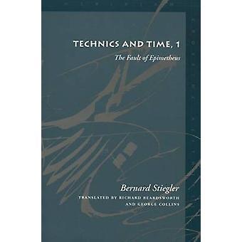 テクニクスと時間 - エピメテウス - 号 1-ベルナール Stieg によってのせい