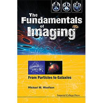 De Fundamentals voor Imaging - van deeltjes aan de melkwegstelsels door Michael Ma