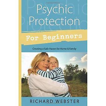 Psychische bescherming voor Beginners: het creëren van een veilige Haven voor vrienden en familie