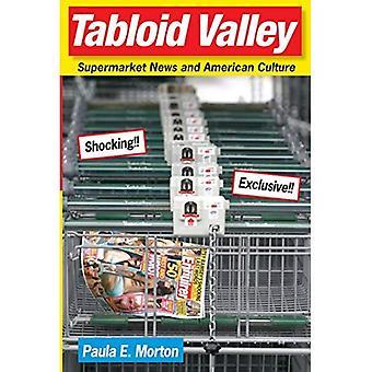 Valle di tabloid: Supermercato notizie e cultura americana