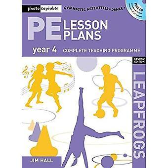 PE Les plannen jaar 4: Photocopiable gymnastiek activiteiten, dans en spelletjes onderwijs programma's (Leapfrogs)