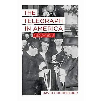 The Telegraph i Amerika, 1832-1920