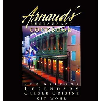Arnaud's Restaurant Cookbook