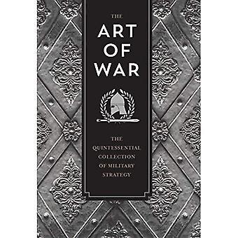 The Art of War: The Quintessential Collection of Military Strategy - Knickerbocker Classics