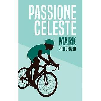 Passione Celeste