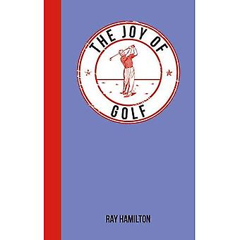 La joie du Golf: pour ceux qui aiment le Fairway