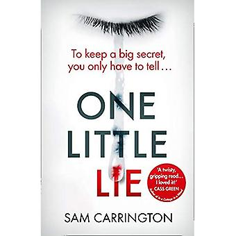 One Little Lie: The latest� gripping crime thriller book from the no.1 ebook bestseller