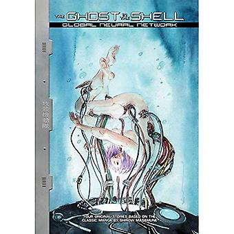 Ghost In The Shell: Global� Neural Network
