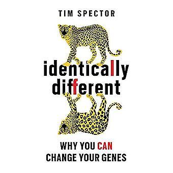 Identiek verschillende: Waarom kunt u uw genen