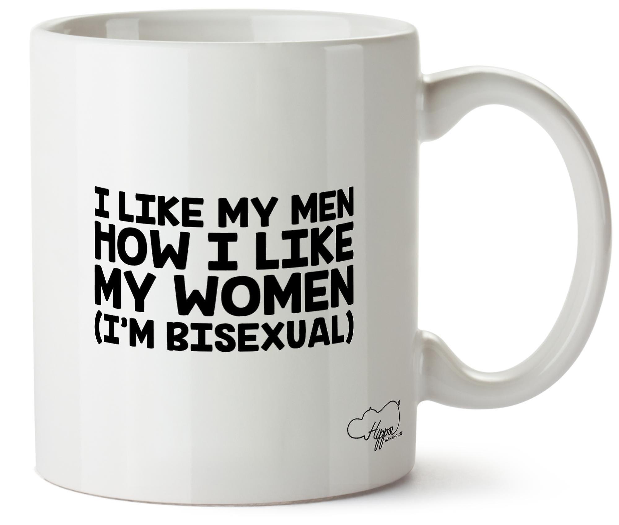 Hippowarehouse я люблю моих мужчин, как я люблю мои женщины (я бисексуал) напечатаны Кубка керамическая кружка 10oz