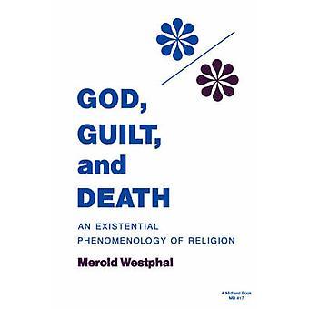 Gott Schuld und Tod durch Westphal & Merold
