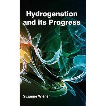 Hydrierung und den Fortschritt von Wiener & Suzanne