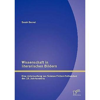 マン Bildern アイネ ・研究・ フォン ・科学 FictionFrhwerken des 19 の科学。ベルナット ・ サラによる Jahrhunderts