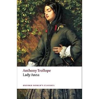 Lady Anna by Anthony Trollope - Stephen Orgel - 9780199537716 Book