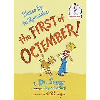 Please Try to Remember the First of Octember! (I Can Read It All by M