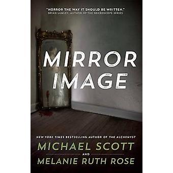 Mirror Image by Michael Scott - 9780765385222 Book
