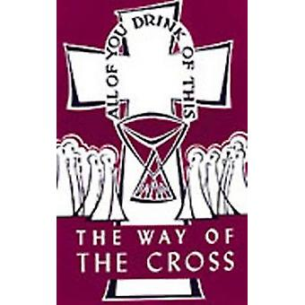 The Way of the Cross (Illustrated edition) by Clemens Schmidt - 97808