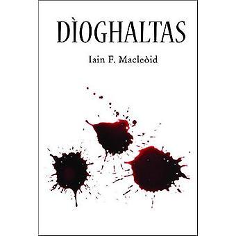 Dioghaltas by Iain F. Macleod - 9780861525911 Book