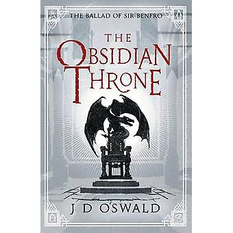 The Obsidian Throne by J.D. Oswald - 9781405917803 Book