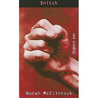 Snitch by Norah McClintock - 9781551434841 Book