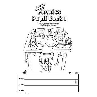 Jolly Phonics Pupil Book 1 (Black & white ed) by Sara Wernham - Sue L