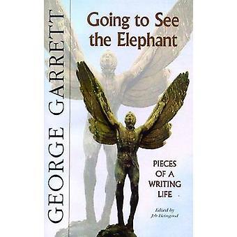 Kommer att se Elephant-bitar av ett Skriv liv av George Garrett