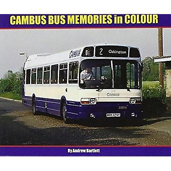 Cambus Bus Memories in Colour by Andrew Bartlett - 9781906919726 Book