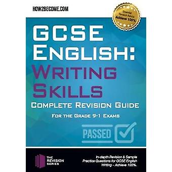 GCSE English is Easy - Writing Skills - Complete Revision Guidance for