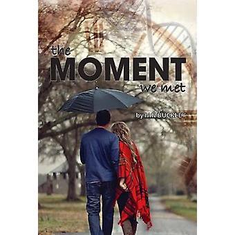 The Moment We Met by Ian Buckley - 9781910067321 Book