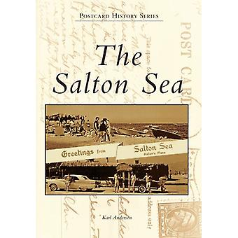 The Salton Sea by Karl Anderson - 9780738574554 Book