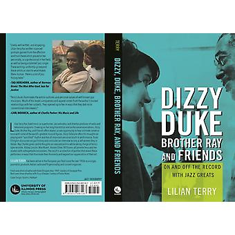 Dizzy Duke Brother Ray and Friends by Lillian Terry