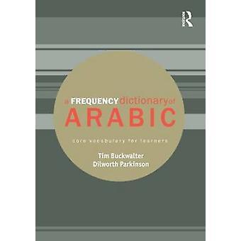 Frequenzwörterbuch Arabisch von Tim Buckwalter