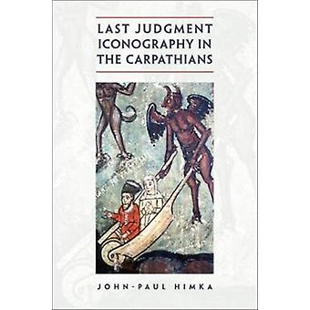 Last Judgment Iconography in the Carpathians by Himka