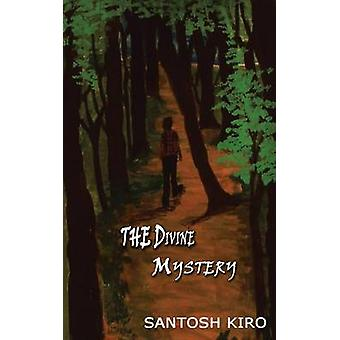 The Divine Mystery by KIRO & SANTOSH