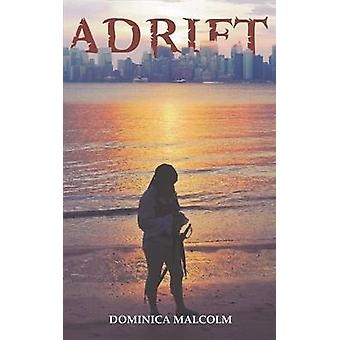 Adrift by Malcolm & Dominica