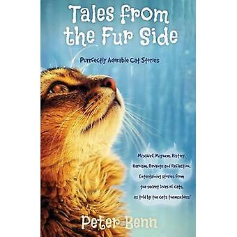 TALES FROM THE FUR SIDE Purrfectly Adorable Cat Stories by Benn & Peter