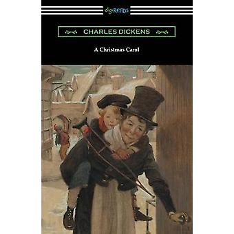 A Christmas Carol Illustrated by Arthur Rackham with an Introduction by Hall Caine by Dickens & Charles