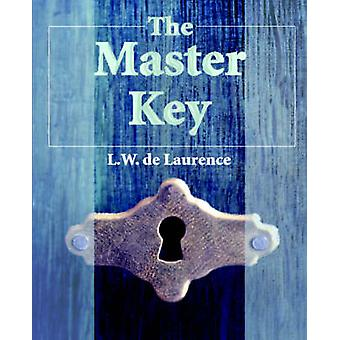 The Master Key by de Laurence & L & W