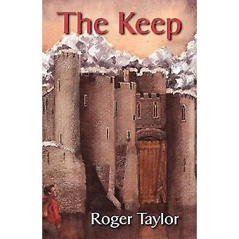 The Keep by Taylor & Roger