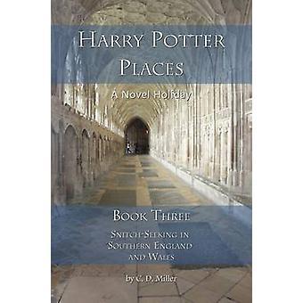 Harry Potter-plaatsen boeken drie SnitchSeeking in Zuid-Engeland en Wales door Miller & Charly D.