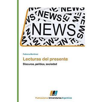 Lecturas del Presente by Martinez & Fabiana
